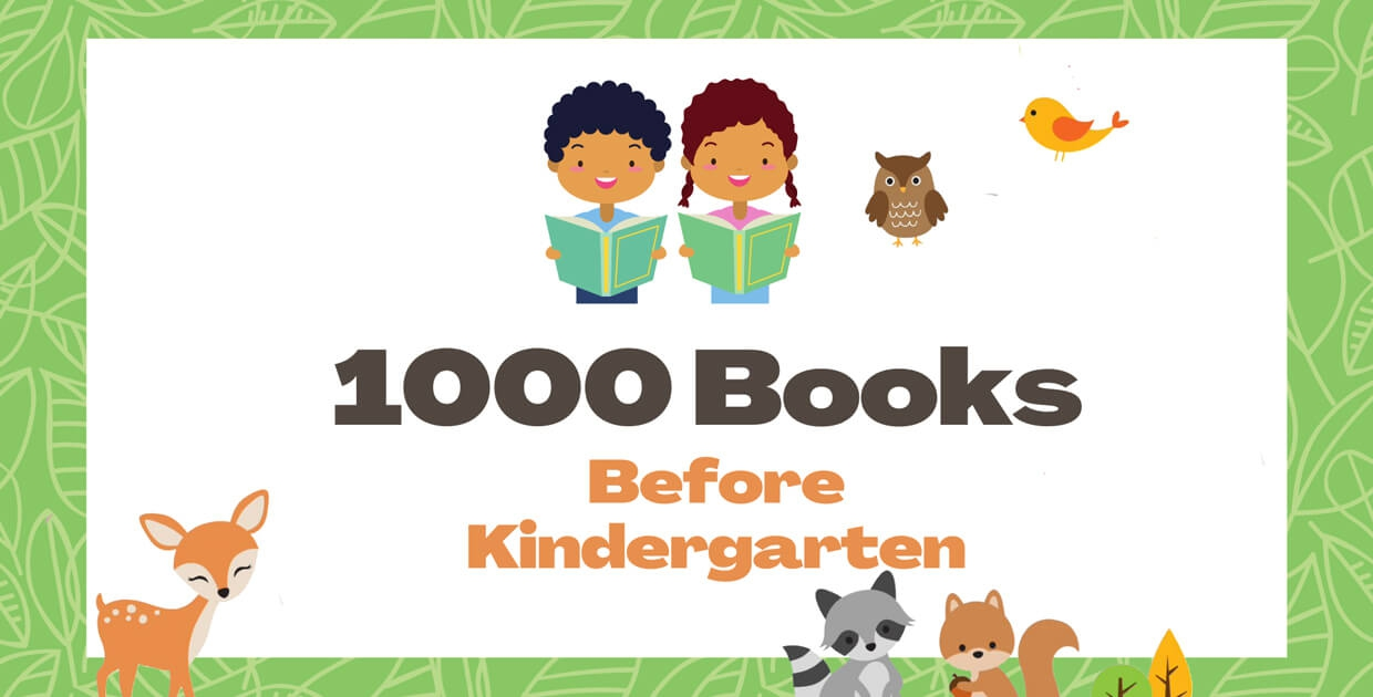 1000 Books Before Kindergarten - Join Our Reading Challenge Today
